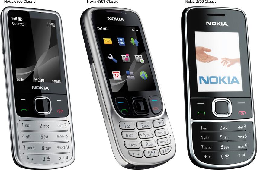 Nokia 6700 Nokia 6303 Nokia 2700 Classic