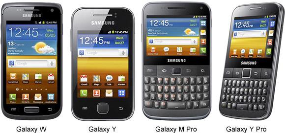 ... the Galaxy series: Galaxy W, Galaxy M Pro, Galaxy Y and Galaxy Y Pro